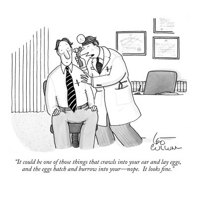 leo-cullum-it-could-be-one-of-those-things-that-crawl-into-your-ear-and-lay-eggs-an-new-yorker-cartoon